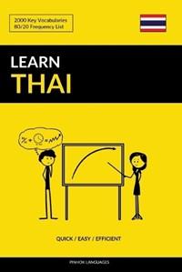 Learn Thai - Quick / Easy / Efficient: 2000 Key Vocabularies   Pinhok Languages  
