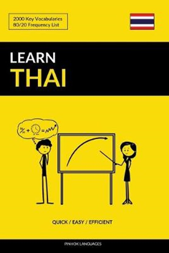 Learn Thai - Quick / Easy / Efficient: 2000 Key Vocabularies