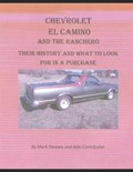Chevrolet El Camino: Their History and What to Look for in A Purchase   Wiki Contributors  