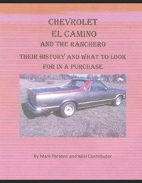 Chevrolet El Camino: Their History and What to Look for in A Purchase | Wiki Contributors |