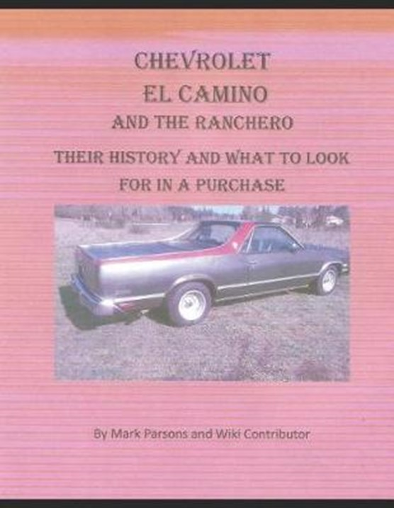 Chevrolet El Camino: Their History and What to Look for in A Purchase