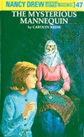 Nancy Drew 47: The Mysterious Mannequin | Carolyn Keene |