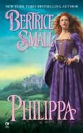 Philippa   Bertrice Small  