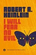 I Will Fear No Evil   Robert A. Heinlein  