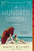 A Hundred Summers   Beatriz Williams  