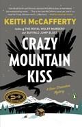 Crazy Mountain Kiss | Keith McCafferty |