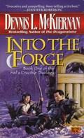 Into the Forge | Dennis L. McKiernan |