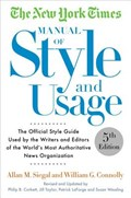 The New York Times Manual of Style and Usage, 5th Edition   Siegal, Allan M. ; Connolly, William  