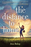 The Distance to Home | Jenn Bishop |