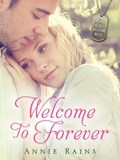 Welcome to Forever | Annie Rains |