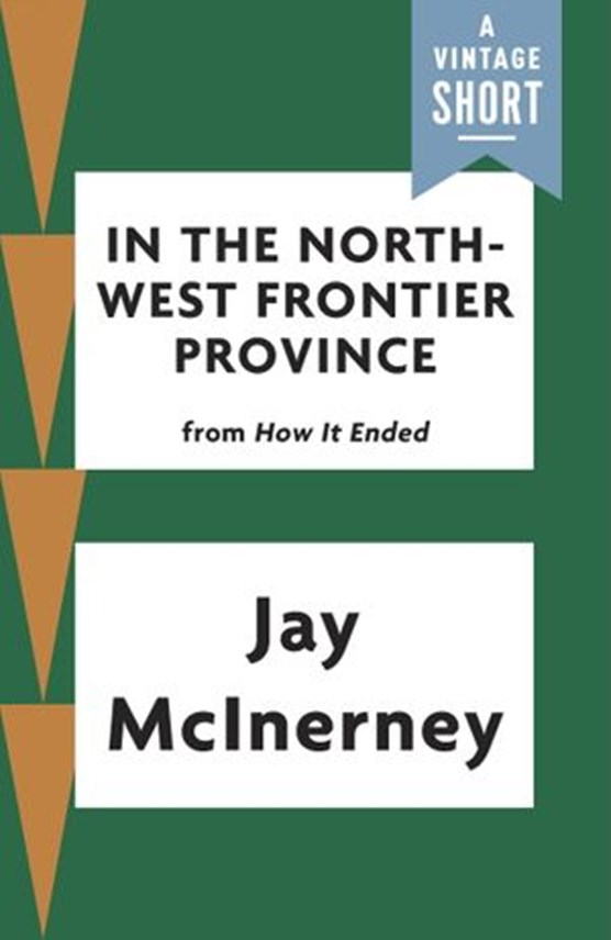 In the North-West Frontier Province