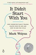 It Didn't Start with You | Mark Wolynn |
