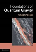 Foundations of Quantum Gravity | Washington Dc) Lindesay James (howard University |