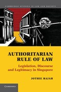 Authoritarian Rule of Law | Jothie Rajah |