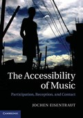 The Accessibility of Music | Eisentraut, Jochen (university of Wales, Bangor) |
