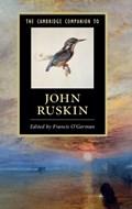 The Cambridge Companion to John Ruskin | Francis (university of Leeds) O'gorman |