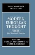 The Cambridge History of Modern European Thought: Volume 1, The Nineteenth Century   Breckman, Warren (university of Pennsylvania) ; Gordon, Peter E. (harvard University, Massachusetts)  