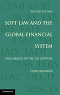 Soft Law and the Global Financial System   Chris Brummer  