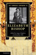 The Cambridge Companion to Elizabeth Bishop | Cleghorn, Angus ; Ellis, Jonathan (university of Sheffield) |