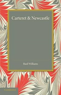 Carteret and Newcastle | Basil Williams |