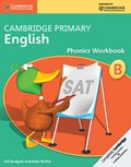 Cambridge Primary English Phonics Workbook B | Budgell, Gill ; Ruttle, Kate |