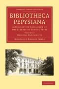 Bibliotheca Pepysiana   Montague Rhodes James  