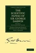 The Scientific Papers of Sir George Darwin | Sir George Howard Darwin |