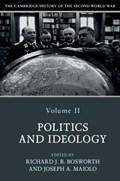 The Cambridge History of the Second World War: Volume 2, Politics and Ideology | Bosworth, Richard (jesus College, Oxford) ; Maiolo, Joseph (king's College London) |