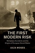 The First Modern Risk | Julia (university of Sheffield) Moses |