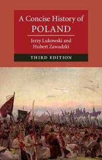 A Concise History of Poland | Lukowski, Jerzy (university of Birmingham) ; Zawadzki, Hubert (wolfson College, Oxford) |