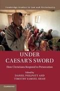 Under Caesar's Sword | Philpott, Daniel (university of Notre Dame, Indiana) ; Shah, Timothy Samuel (georgetown University, Washington Dc) |