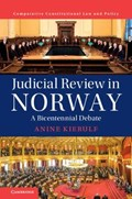 Judicial Review in Norway   Anine Kierulf  