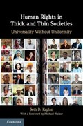 Human Rights in Thick and Thin Societies   Seth D. (the Johns Hopkins University) Kaplan  