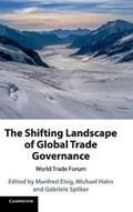 The Shifting Landscape of Global Trade Governance | Elsig, Manfred (universitat Bern, Switzerland) ; Hahn, Michael (universitat Bern, Switzerland) ; Spilker, Gabriele (universitat Salzburg) |