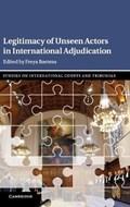 Legitimacy of Unseen Actors in International Adjudication   Freya (universitetet i Oslo) Baetens  