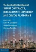 The Cambridge Handbook of Smart Contracts, Blockchain Technology and Digital Platforms | Larry A. DiMatteo ; Michel Cannarsa ; Cristina Poncibo |