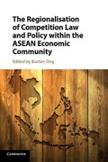 The Regionalisation of Competition Law and Policy within the ASEAN Economic Community   Burton (national University of Singapore) Ong  