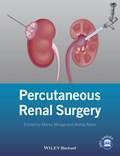 Percutaneous Renal Surgery   Monga, Manoj ; Rane, Abhay  