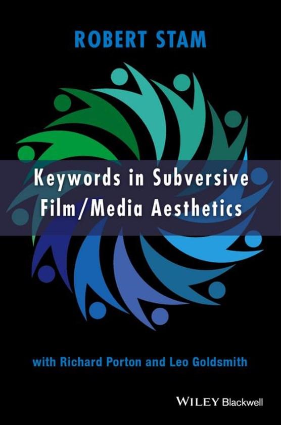 Keywords in Subversive Film / Media Aesthetics