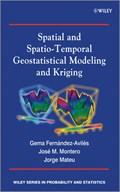 Spatial and Spatio-Temporal Geostatistical Modeling and Kriging   Montero, Jose-Maria ; Fernandez-Aviles, Gema ; Mateu, Jorge  