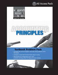 Textbook Problem Pack to Accompany Weygandt, Accounting Principles, 11th Revised Edition | Jerry J. Weygandt ; Paul D. Kimmel ; Donald E. Kieso |