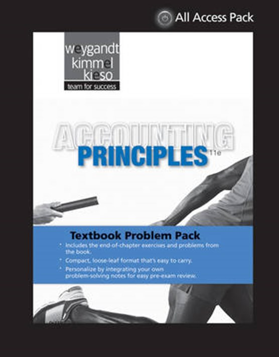 Textbook Problem Pack to Accompany Weygandt, Accounting Principles, 11th Revised Edition