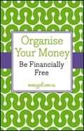 Organise Your Money | Dubecki, Nina ; Rowsthorn, Vanessa |