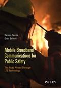 Mobile Broadband Communications for Public Safety   Ferrus, Ramon ; Sallent, Oriol  