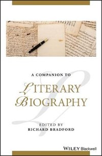 A Companion to Literary Biography   Richard Bradford  
