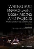 Writing Built Environment Dissertations and Projects | Farrell, Peter ; Sherratt, Fred ; Richardson, Alan |