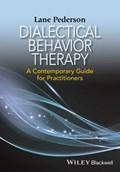 Dialectical Behavior Therapy | Lane D. Pederson |