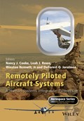 Remotely Piloted Aircraft Systems | Cooke, Nancy J. ; Rowe, Leah J. ; Bennett, Winston, Jr. |