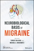 Neurobiological Basis of Migraine | Dalkara, Turgay ; Moskowitz, Michael A. |