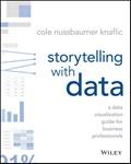 Storytelling with Data   Cole Nussbaumer Knaflic  